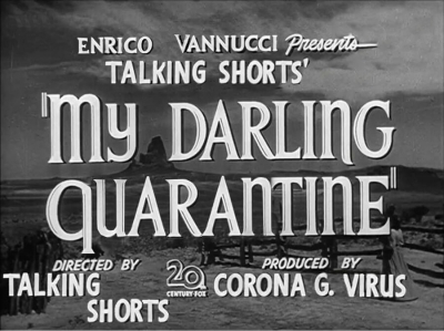 My Darling Quarantin - Online Short Film Festival